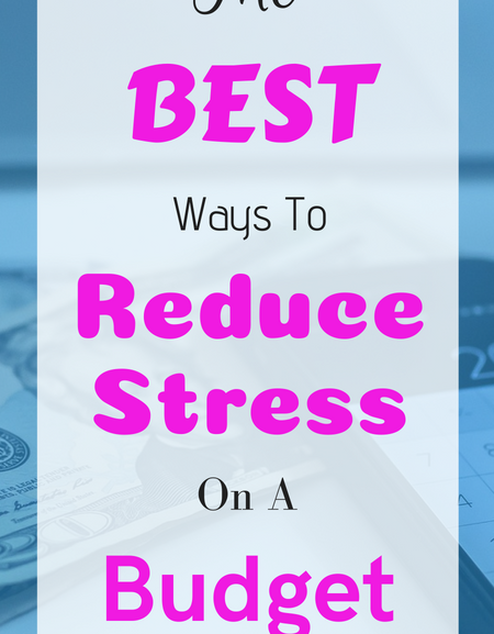 The best ways to reduce stress on a budget