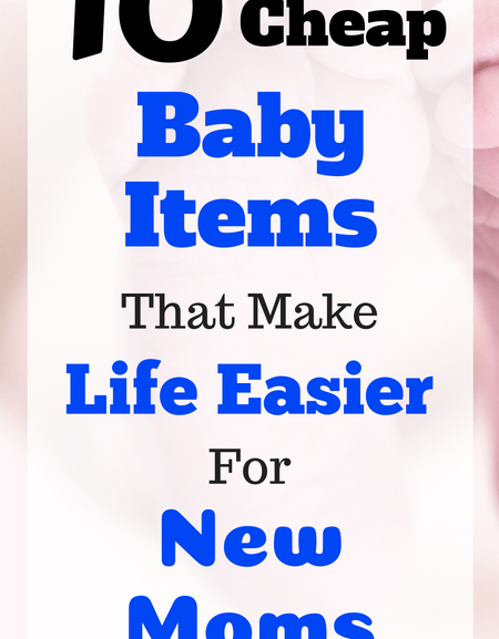 10 Cheap baby items that make life easier for new moms