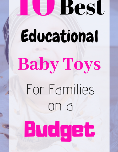 10 Best educational baby toys for families on a budget