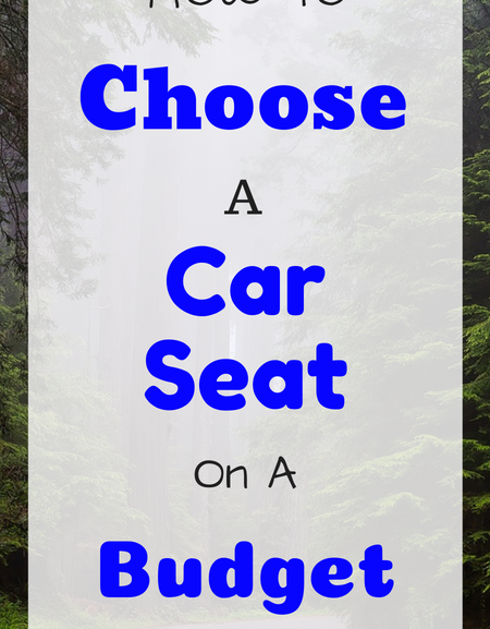 How to choose a car seat on a budget