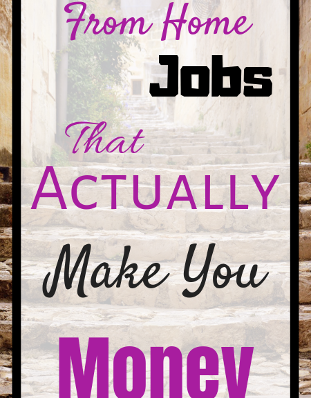 Work from home jobs that actually make you money