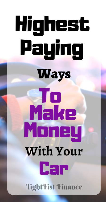 Highest Paying Ways to Make Money With Your Car(1)