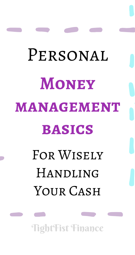 Personal money management basics for wisely handling your cash