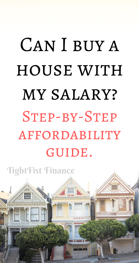 Can I buy a house with my salary Step-by-Step affordability guide.