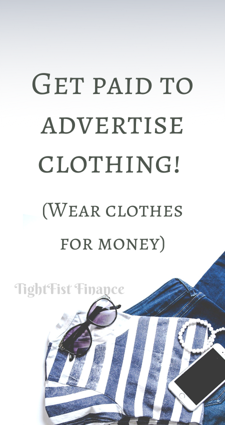 Get paid to advertise clothing! (Wear clothes for money)