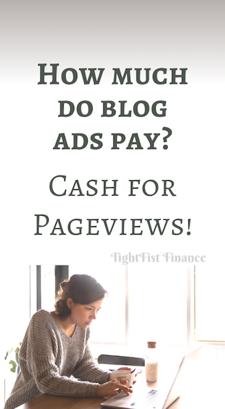 How much do blog ads pay? Cash for Pageviews!