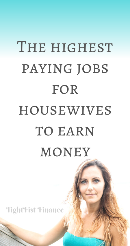 20-098 - The highest paying jobs for housewives to earn money