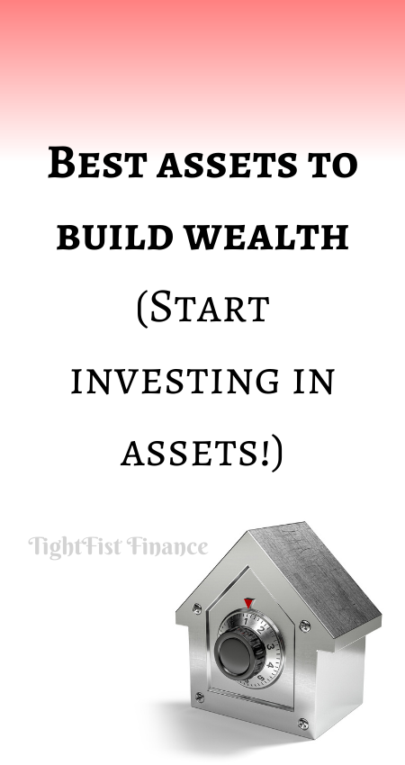 20-104 - Best assets to build wealth (Start investing in assets!)
