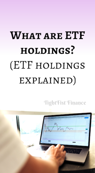 What are ETF holdings? (ETF holdings explained)