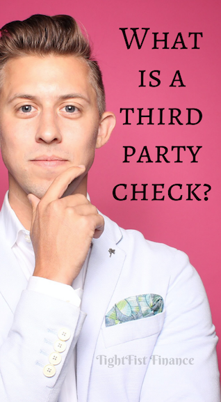 What is a third party check?