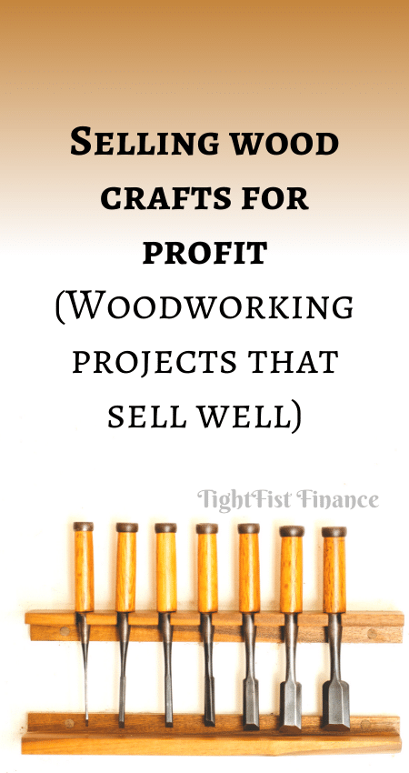 21-026 - Selling wood crafts for profit (Woodworking projects that sell well)