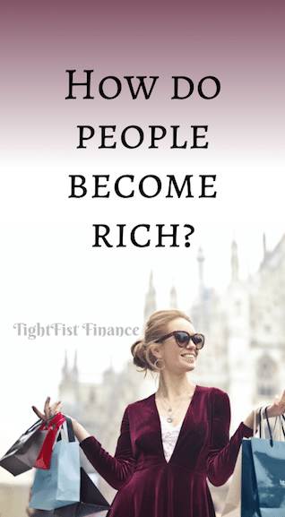 How do people become rich?