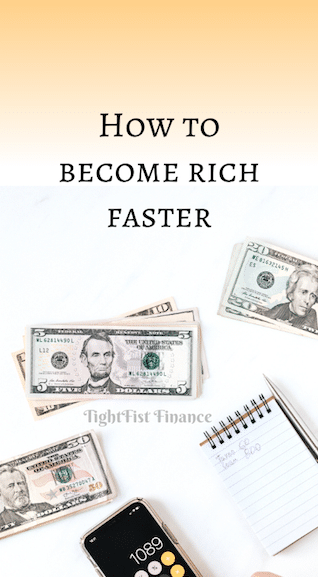 How to become rich faster