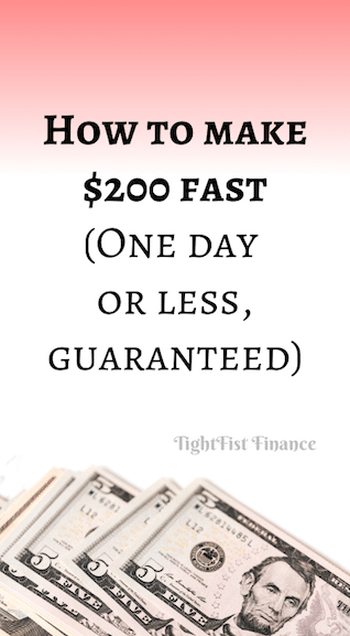 How to make $200 fast (One day or less, guaranteed)