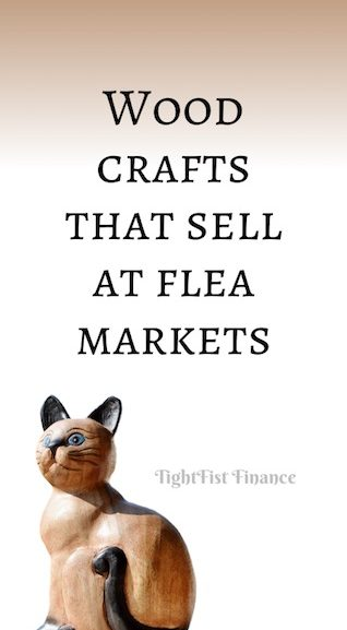 Wood crafts that sell at flea markets!