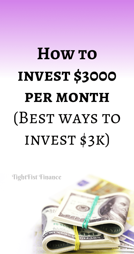 21-055 - How to invest $3000 per month (Best ways to invest $3k)