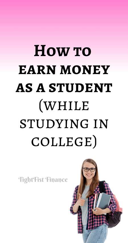 21-059 - How to earn money as a student (while studying in college)
