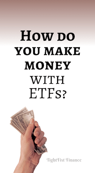How do you make money with ETFs?