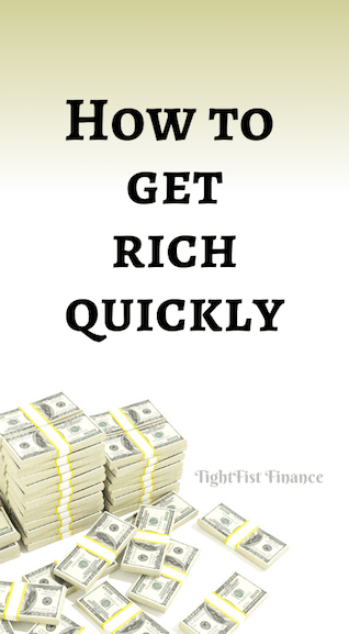 How to get rich quickly