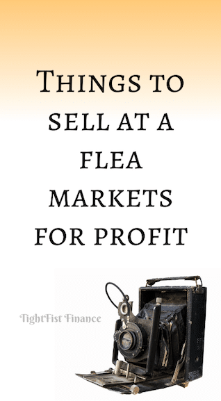 Things to sell at flea markets for profit