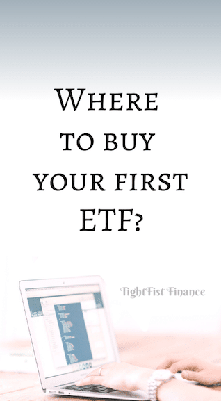 Where to buy your first ETF?