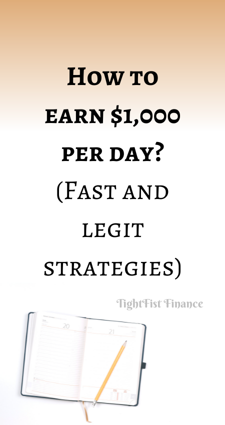 21-062 - How to earn $1,000 per day (Fast and legit strategies)