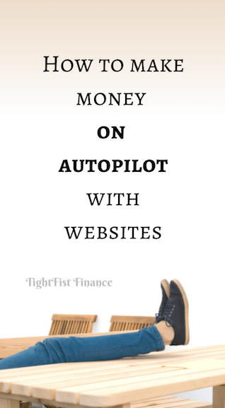 How to make money on autopilot with websites