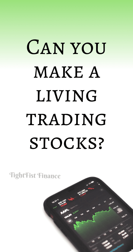 21-090 - Can you make a living trading stocks