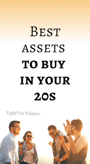 Best assets to buy in your 20s