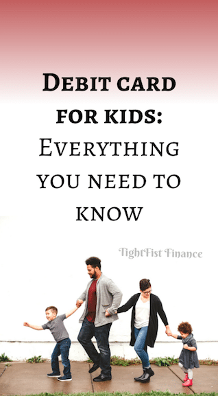 Debit card for kids: Everything you need to know