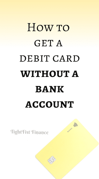 How to get a debit card without a bank account
