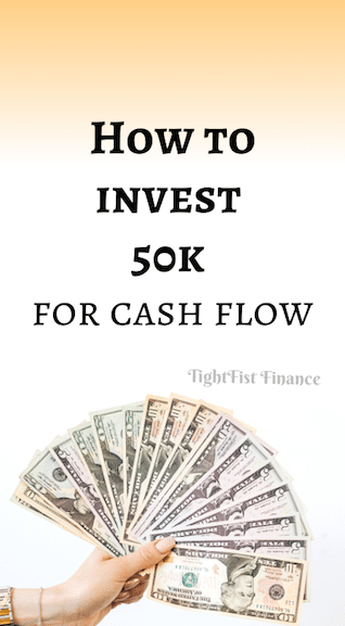 How to invest 50k for cash flow