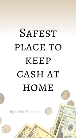 Safest place to keep cash at home