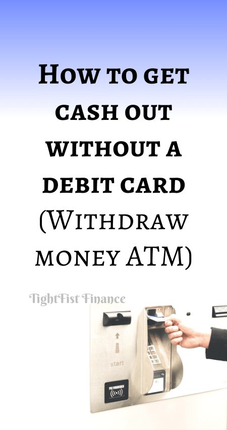21-095 - How to get cash out without a debit card (Withdraw money ATM)