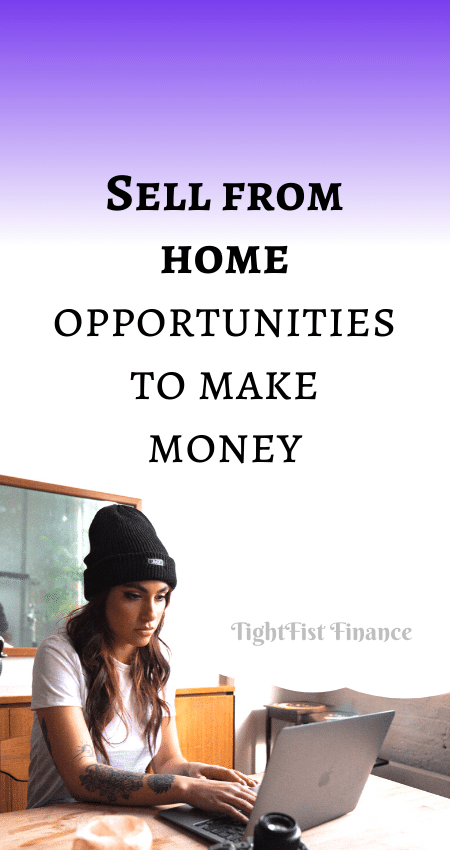 21-102 - Sell from home opportunities to make money