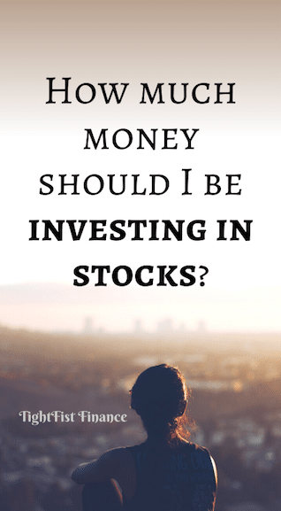How much money should I be investing in stocks?