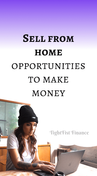 Sell from home opportunities to make money