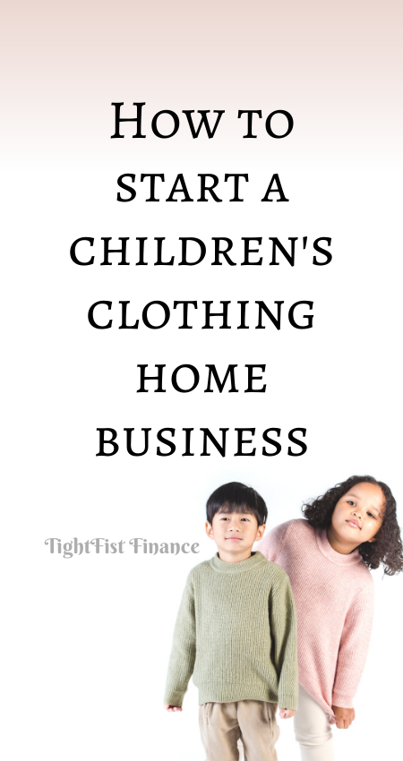 21-112 - How to start a children's clothing home business
