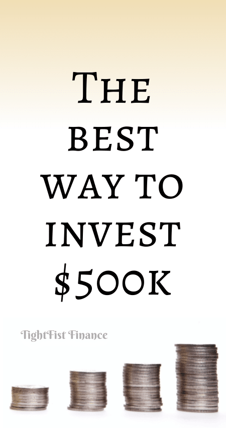 21-117 - The best way to invest $500k