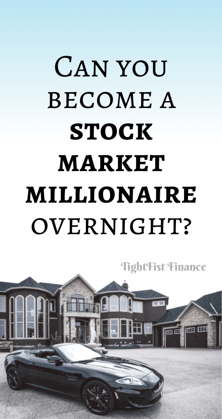 21-118 - Can you become a stock market millionaire overnight