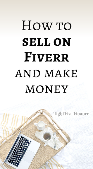 How to sell on Fiverr and make money