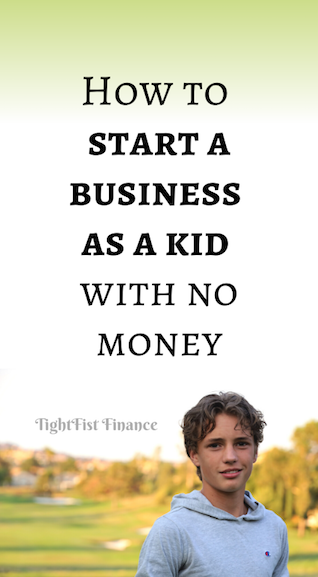 How to start a business as a kid with no money