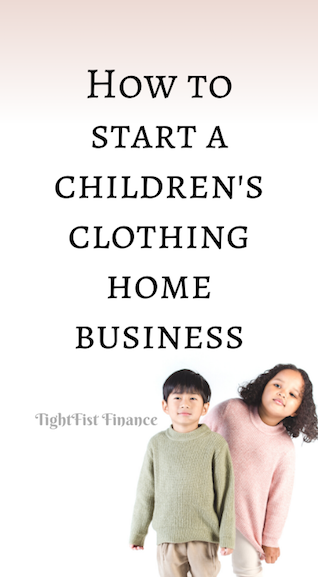 How to start a children's clothing home business