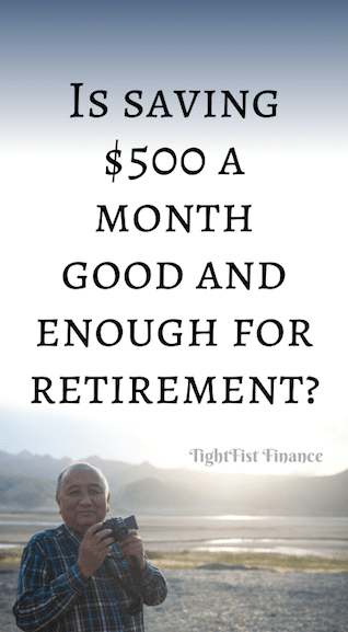 Is saving $500 a month good and enough for retirement?