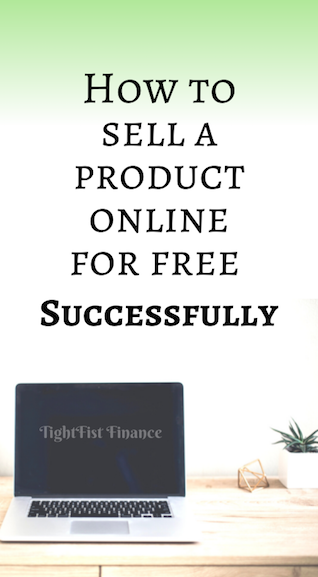 How to sell a product online for free (Successfully)