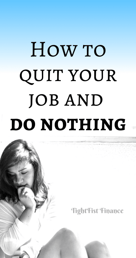 21-131 - How to quit your job and do nothing