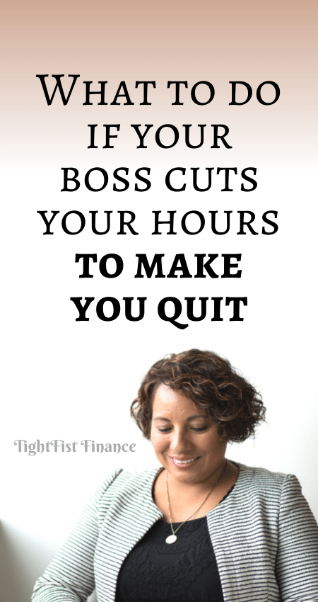 21-133 - What to do if your boss cuts your hours to make you quit