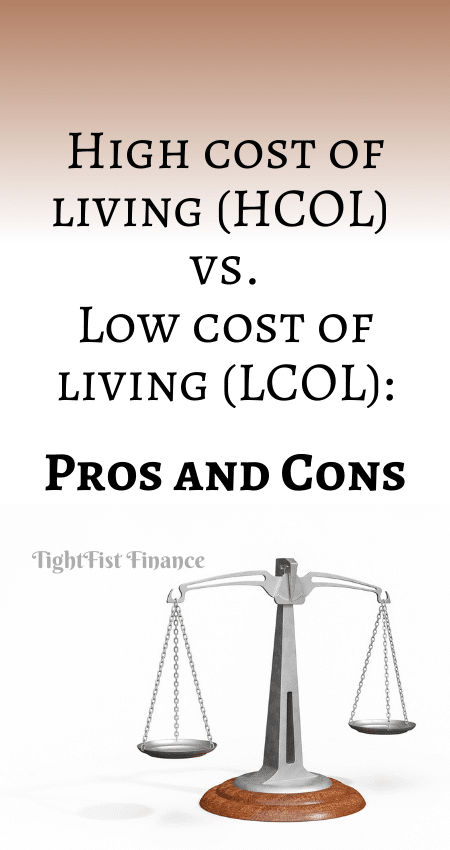 21-134 - High cost of living (HCOL) vs. Low cost of living (LCOL) Pros and Cons