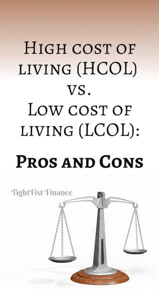 High cost of living (HCOL) vs. Low cost of living (LCOL): Pros and Cons