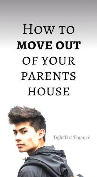 How to move out of your parents house